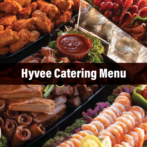 Hyvee Catering Menu, For All Function Sizes