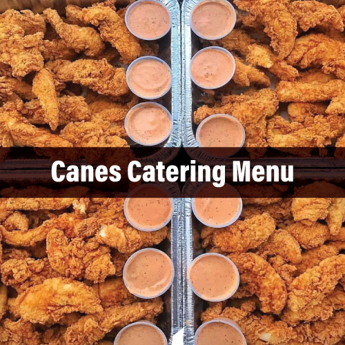 Canes Catering Menu Prices & Guides