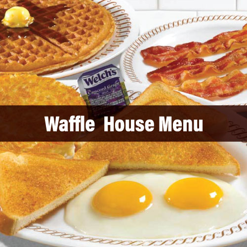 Complete Waffle House Menu for Every Craving