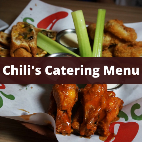 Chili's Catering Menu Guide & Reviews