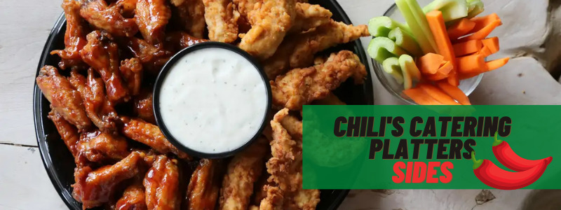 Chili's catering platters sides