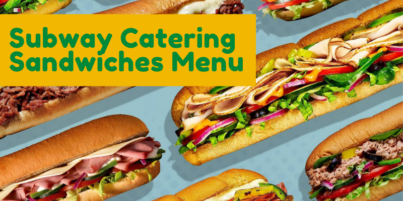 Subway Catering Sandwiches