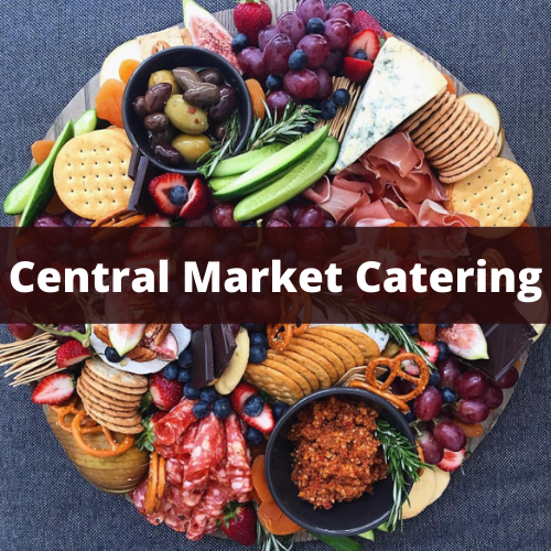 Central Market Catering Menu Prices & Reviews