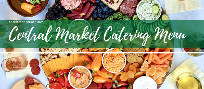 Central market catering menu Prices